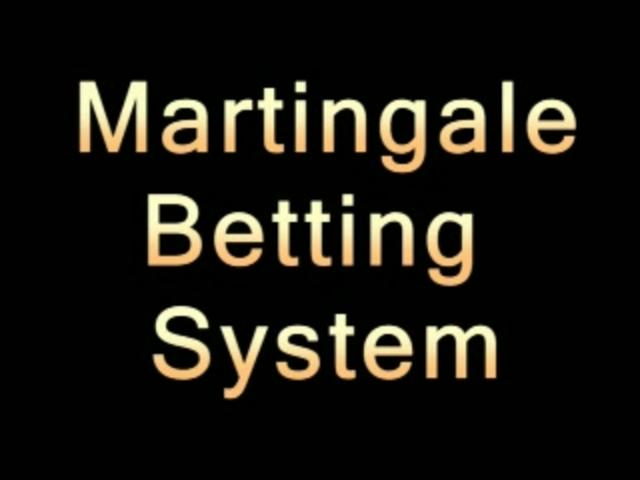 betting on martingale